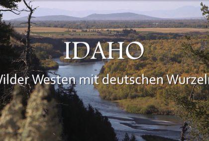 Idaho – Wilder Westen mit deutschen Wurzeln